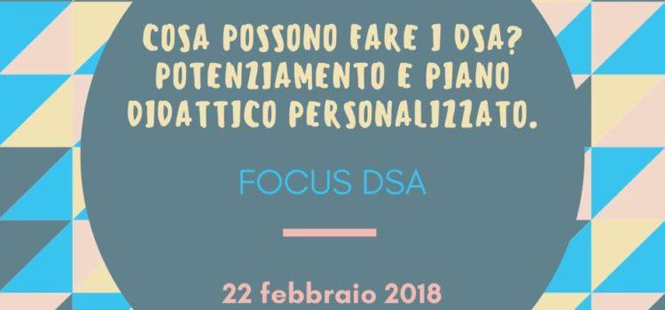 Cosa possono fare i DSA? Potenziamento e Piano Didattico personalizzato